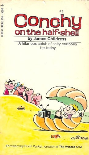 Conchy on the Half-Shell: James Childress