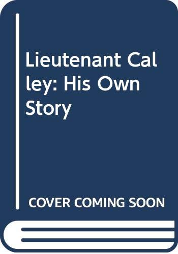 9780448057460: Lieutenant Calley: His Own Story