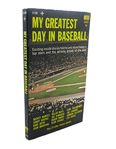 9780448057927: My Greatest Day in Baseball