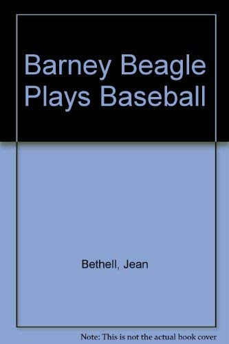 9780448059211: Barney Beagle Plays Baseball