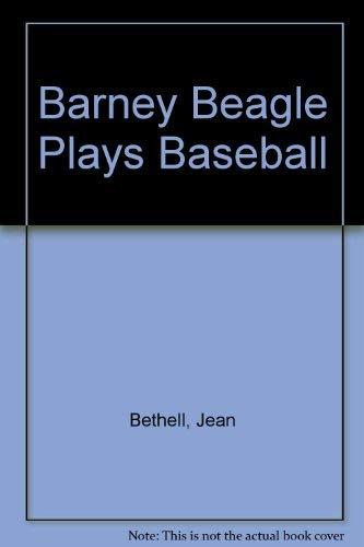 9780448059211: Barney Beagle Plays Baseball