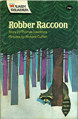 Robber Raccoon: Lawrence, Thomas; Cuffari, Richard
