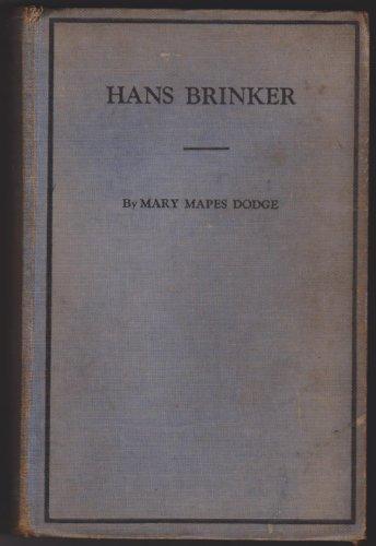Hans Brinker: Mary Mapes Dodge