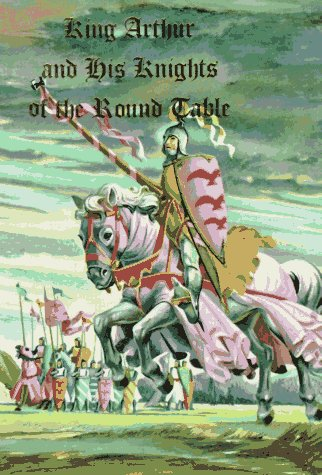 9780448060163: King Arthur and His Knights of the Round Table (Illustrated Junior Library)