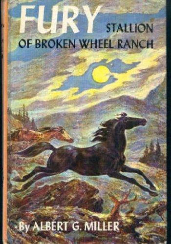 9780448070711: Fury: Stallion of Broken Wheel Ranch