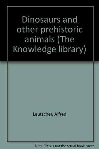 9780448072593: Dinosaurs and other prehistoric animals (The Knowledge library)