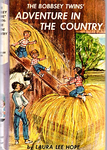 The Bobbsey Twins' Adventures in the Country (Bk.2): Hope, Laura Lee