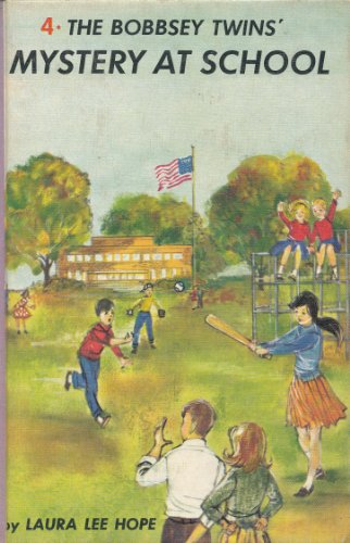9780448080048: The Bobbsey Twins Mystery at School (Bobbsey Twins, 4)