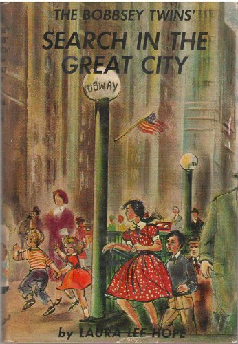 The Bobbsey Twins' Search in the Great City ( Bk. 9): Hope, Laura Lee