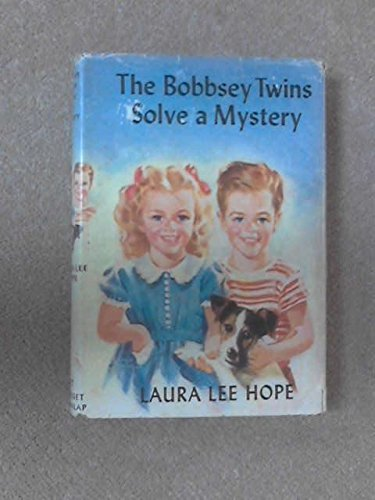 The Bobbsey Twins Solve a Mystery ( Bk. 27): Hope, Laura Lee