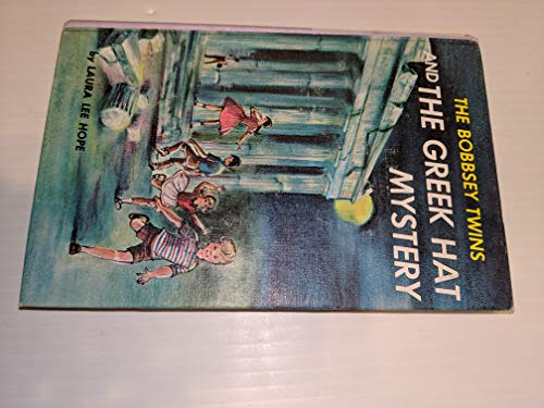 9780448080574: The Bobbsey Twins and the Greek Hat Mystery # 57