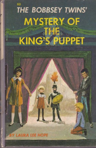 9780448080604: The Bobbsey Twins' Mystery of the King's Puppet (Bobbsey Twins, 60)