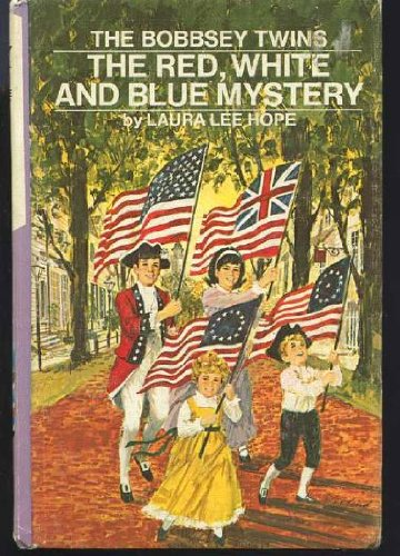 9780448080642: The Red White and Blue Mystery (The Bobbsey Twins #64)
