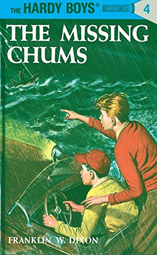 The Missing Chums, No 4 The Hardy Boys