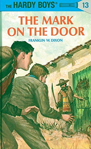 9780448089133: The Mark on the Door (Hardy Boys #13)