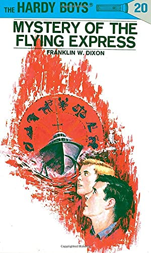 Mystery of the flying express.: DIXON Franklin W.