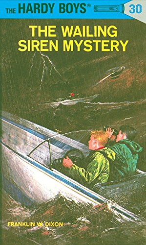 9780448089300: The Wailing Siren Mystery (Hardy Boys, No. 30)