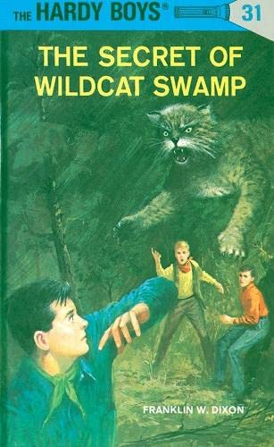 9780448089317: The Secret of Wildcat Swamp (The Hardy Boys, No. 31)