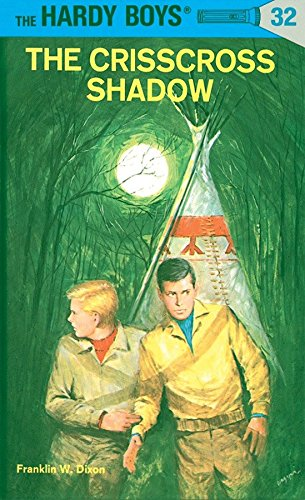 9780448089324: The Crisscross Shadow (The Hardy Boys, No. 32)