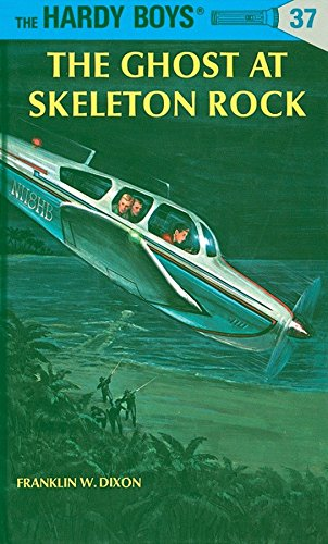 9780448089379: The Ghost at Skeleton Rock (Hardy Boys, Book 37)