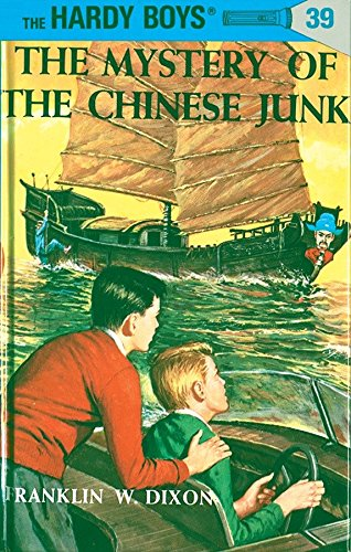 The Mystery of the Chinese Junk , Hardy Boys Mystery Stories,: Dixon, Franklin W.: