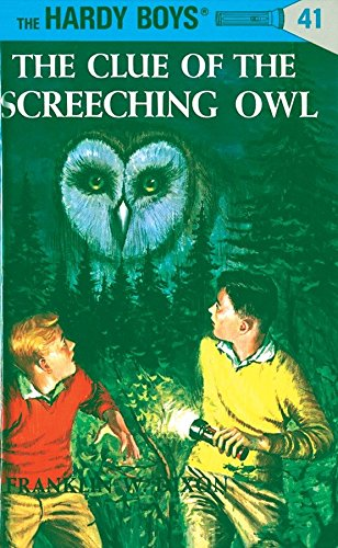9780448089416: The Clue of the Screeching Owl (Hardy Boys, Book 41)