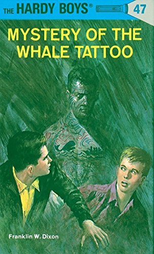 9780448089478: Mystery of the Whale Tattoo (Hardy Boys, No. 47)
