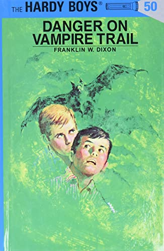 Danger on Vampire Trail (The Hardy Boys,: Franklin W. Dixon