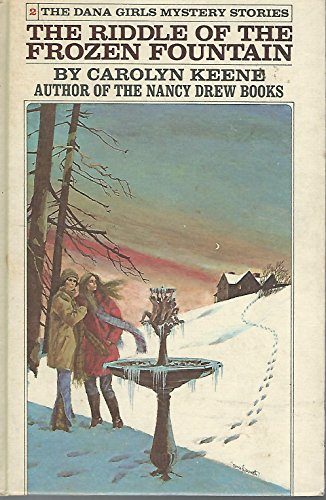 9780448090825: The Riddle of the Frozen Fountain (Dana Girls Mystery Stories, 2)