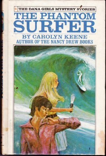 9780448090863: The Phantom Surfer (Dana Girls Mystery Stories, 6)