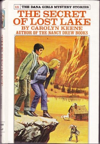 The Secret of the Lost Lake (Dana: Keene, Carolyn