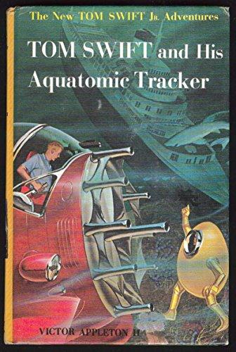 9780448091235: Tom Swift and His Aquatomic Tracker
