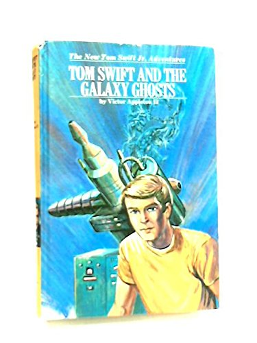 9780448091334: Tom Swift and the Galaxy Ghosts (The New Tom Swift, Jr., Adventures)