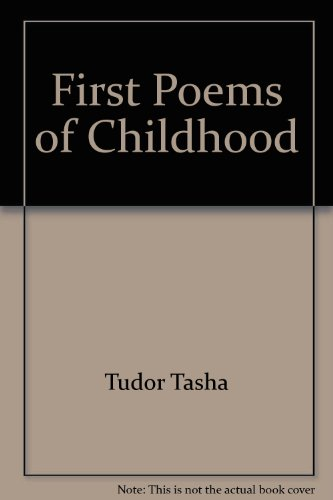 First Poems of Childhood: Tudor, Tasha (SIGNED)