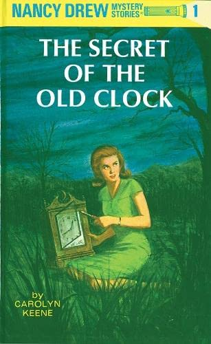 The Secret of the Old Clock (Nancy: Carolyn Keene