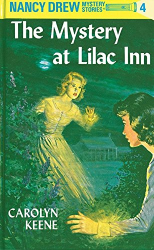 The Mystery at Lilac Inn (Nancy Drew, Book 4): Keene, Carolyn