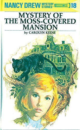 9780448095189: The Mystery at the Moss-Covered Mansion (Nancy Drew Mystery Stories, No. 18)