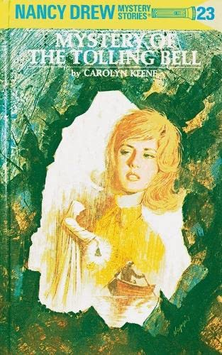 9780448095233: The Mystery of the Tolling Bell (Nancy Drew Mystery Stories, No 23)