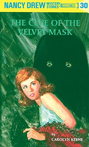 9780448095301: The Clue of the Velvet Mask (Nancy Drew #30)