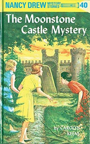 9780448095400: Nancy Drew 40: the Moonstone Castle Mystery