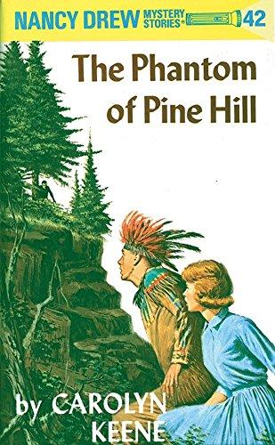 9780448095424: Nancy Drew 42: the Phantom of Pine Hill