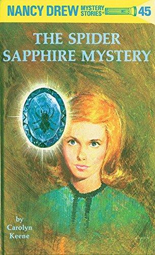 9780448095455: Nancy Drew 45: the Spider Sapphire Mystery