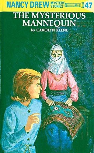 Mysterious Mannequin (Nancy Drew Mysteries): C. Keene