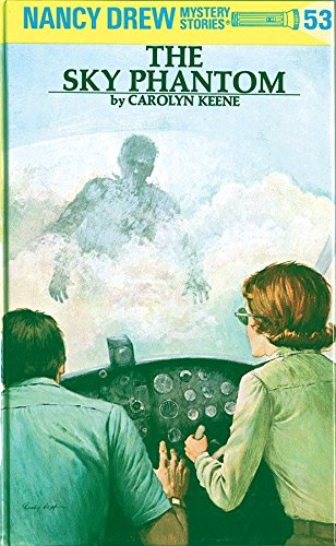 9780448095530: Nancy Drew 53: the Sky Phantom