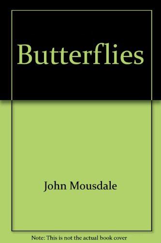 Butterflies: Mousdale, John
