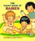 9780448102078: The Pudgy Book of Babies (Pudgy Board Books)