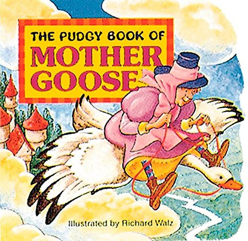 The Pudgy Book of Mother Goose Format: Anonymous (Author)
