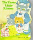 9780448102160: The Three Little Kittens (Pudgy Pals)
