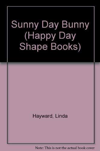 9780448104522: Sunny Day Bunny (Happy Day Shape Books)