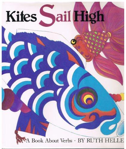 9780448104805: Kites Sail High: A Book About Verbs